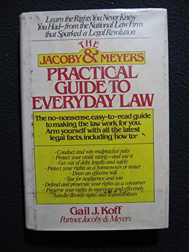 9780671441746: The Jacoby and Meyers Practical Guide to Everyday Law