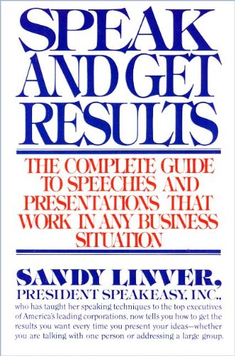9780671442040: Speak and Get Results: The Complete Guide to Speeches and Presentations That Work in Any Business Situation