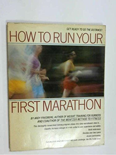 9780671442064: How to Run Your First Marathon