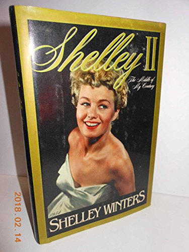 Shelley II: The Middle of My Century: Winters, Shelley