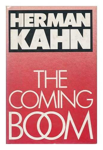 9780671442620: The Coming Boom: Economic, Social and Political