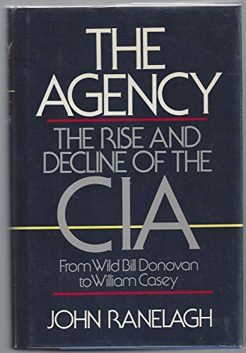 9780671443184: Agency: The Rise and Decline of the CIA