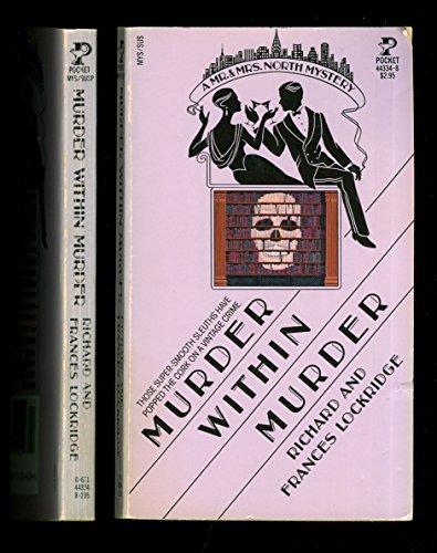 Murder Within Murder - A Mr. & Mrs. North Mystery: Richard Lockridge; Frances Lockridge
