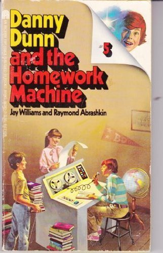9780671443405: Danny Dunn and the Homework Machine Number Five