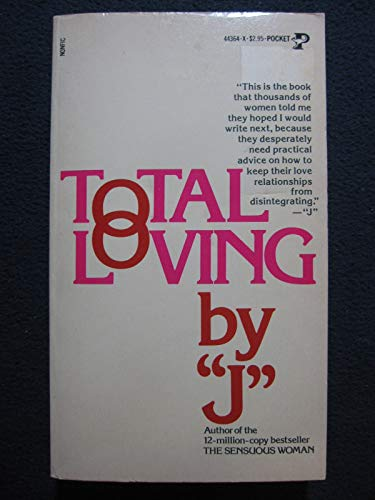 9780671443641: TOTAL LOVING BY J