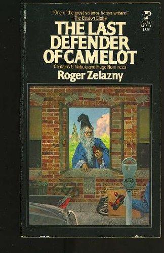 The Last Defender of Camelot: Roger Zelazny