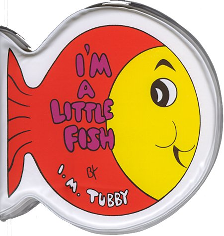 9780671444358: I'm a Little Fish: Tubby Books