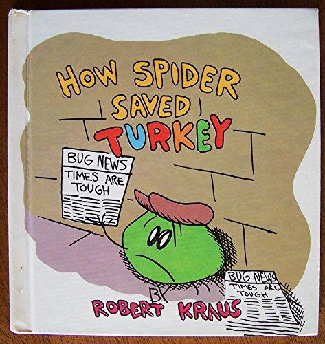 9780671444587: How Spider Saved Turkey