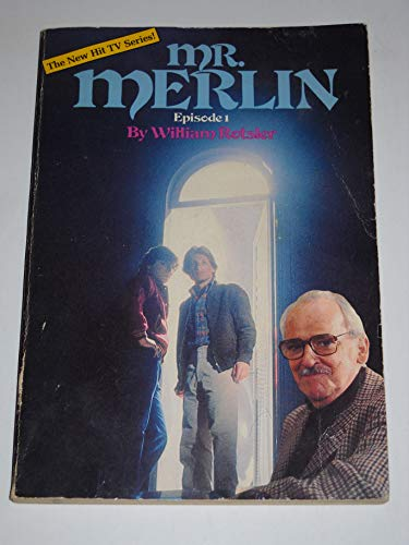 Mr. Merlin, Episode 1: Rotsler, William, Tucker,