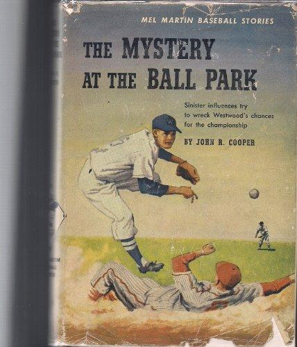 9780671445362: Mel Martin: The Mystery at the Ball Park (Mel Martin baseball stories)