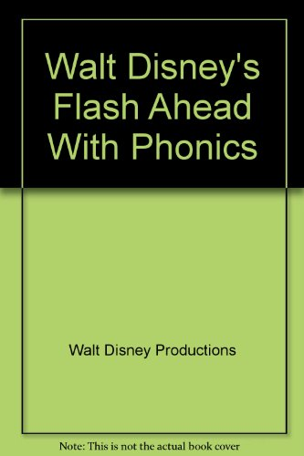9780671445621: Walt Disney's Flash Ahead With Phonics