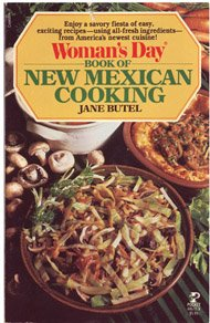 Woman's Day Book of New Mexican Cooking: Butel, Jane