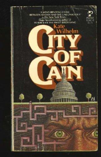 City of Cain: Kate Wilhelm
