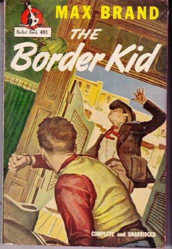 9780671447168: Border Kid