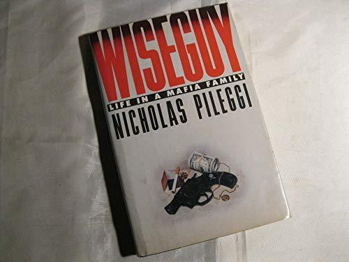 9780671447342: Wiseguy: Life in a Mafia Family