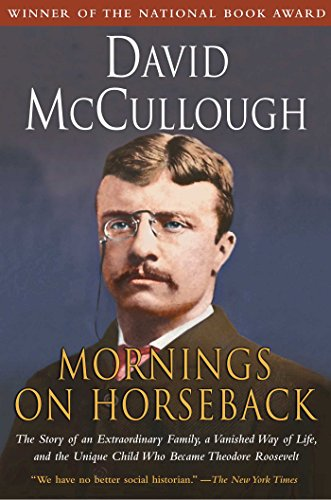 9780671447540: Mornings on Horseback: The Story of an Extraordinary Family, a Vanished Way of Life and the Unique Child Who Became Theodore Roosevelt