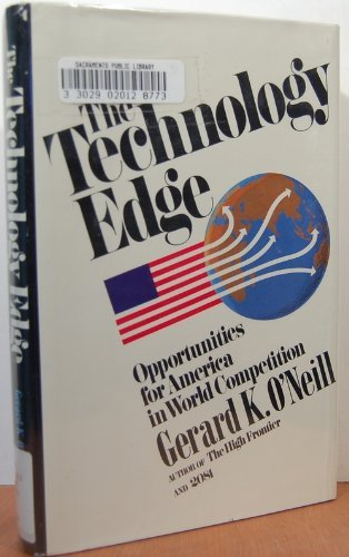 9780671447663: The Technology Edge: Opportunities for America in world competition