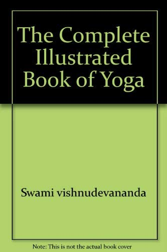 9780671447878: The Complete Illustrated Book of Yoga