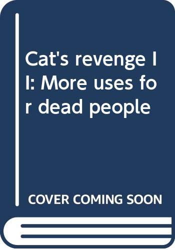 Cat's revenge II: More uses for dead people (9780671448059) by Lief, Philip