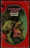 9780671448073: Lover in Pursuit (Silhouette Desire, #19) by Stephanie James (1982-05-03)