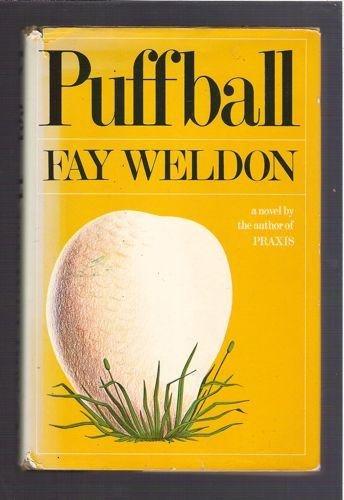 Puffball: A Novel: Weldon, Fay