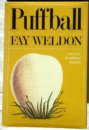 Puffball: A Novel: Fay Weldon