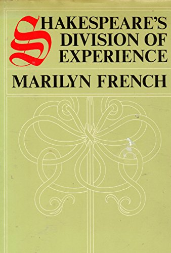 9780671448653: Shakespeare's Division of Experience