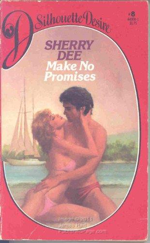 9780671449001: Make No Promises (Silhouette Desire, #8)