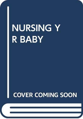Nursing Your Baby (0671449303) by Karen Pryor