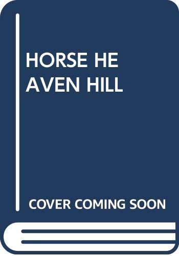 9780671450199: Horse Heaven Hill