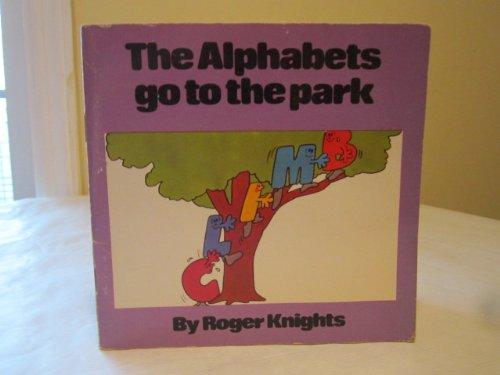 9780671450397: The Alphabets Go to the Park