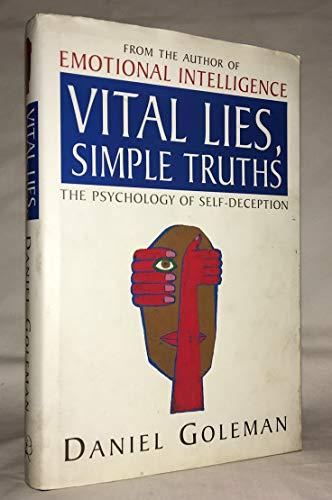 Vital Lies,Simple Truths: Daniel Goleman