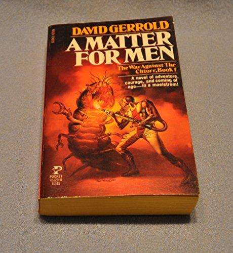 9780671451202: A Matter for Men (The War Against the Chtorr, Book 1)