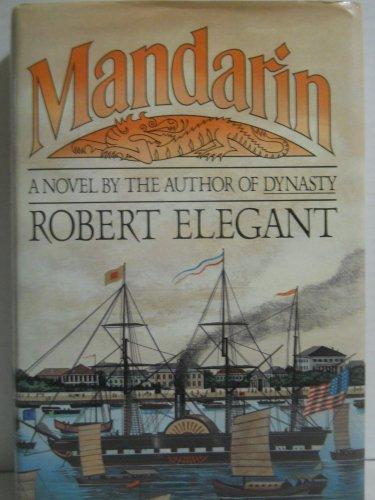 Mandarin: Robert Elegant