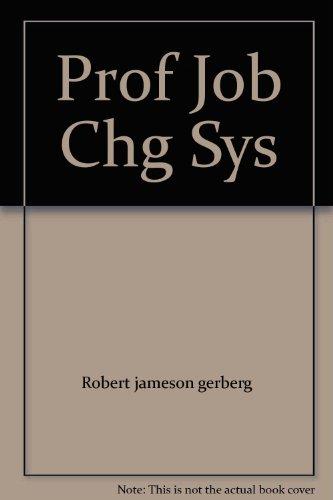 9780671451851: Prof Job Chg Sys