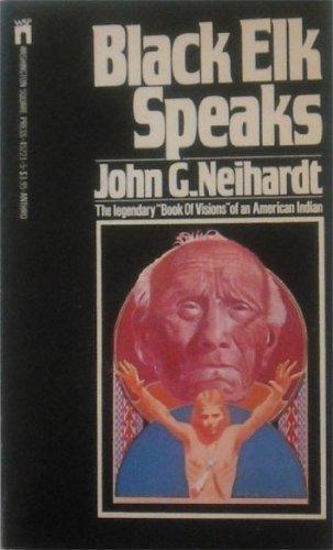 Black Elk Speaks: Neihardt