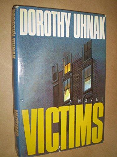 Victims : A Novel: Uhnak, Dorothy