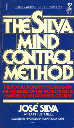 9780671452841: The Silva Mind Control Method: The Revolutionary Program by the Founder of the World's Most Famous Mind Control Course