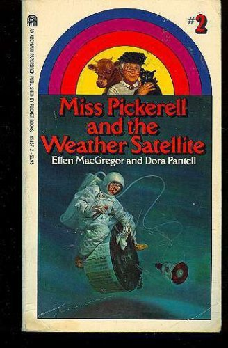 9780671453572: Miss Pickerell and the Weather Satellite
