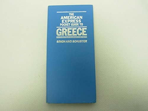 The American Express Pocket Guide to Greece: Sheldon, Peter