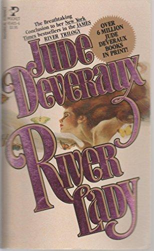 RIVER LADY. (Book Three / #3 in: Deveraux, Jude. (Pseudonym
