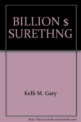 9780671454333: The Billion Dollar Sure Thing