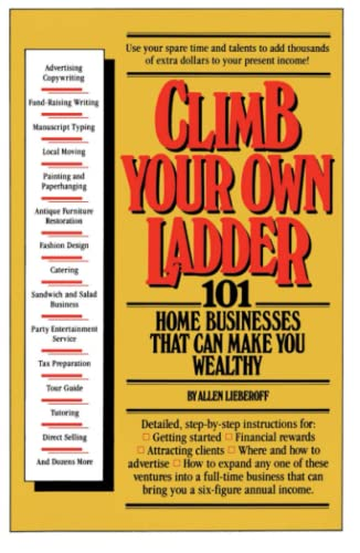 9780671454777: Climb Your Own Ladder: 101 Home Businesses That Can Make You Wealthy