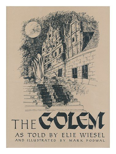 The Golem: Wiesel, Elie