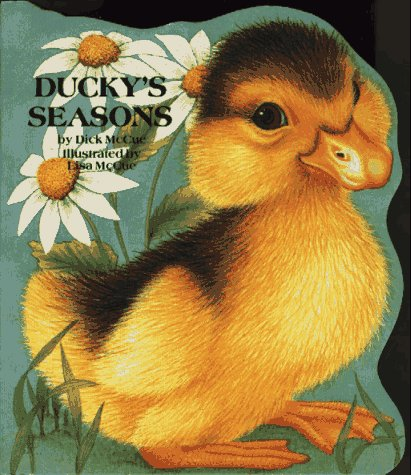 Ducky's Seasons: Animal Shaped Board Book (Shape Board Books) (0671454919) by McCue, Dick