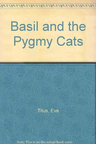 9780671455316: Basil and the Pygmy Cats