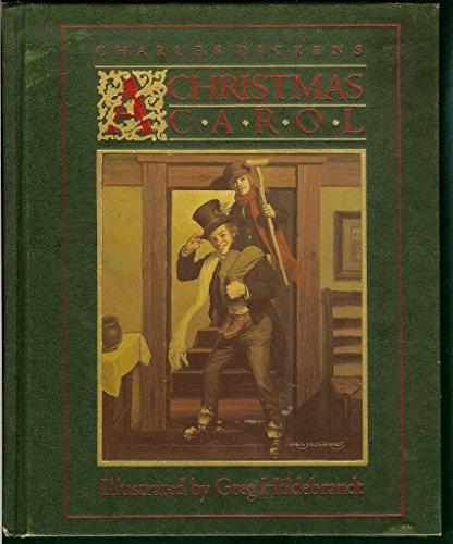 A Christmas Carol: Dickens, Charles & Greg Hildebrandt