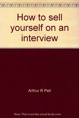 9780671456009: How to sell yourself on an interview