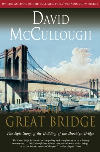 The Great Bridge: McCullough, David