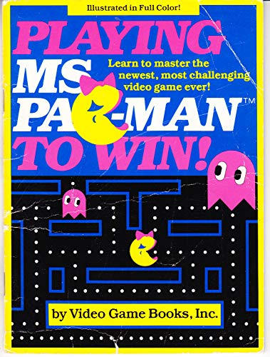 9780671457594: Playing Ms. Pac-Man to Win
